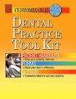 Dental Practice Tool Kit - Patient Handouts, Forms, and Letters
