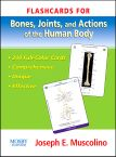 Flashcards for Bones, Joints and Actions of the Human Body