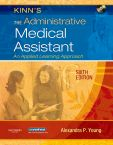 Kinn's The Administrative Medical Assistant